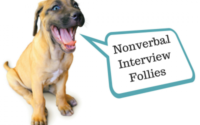 Nonverbal Interview Follies
